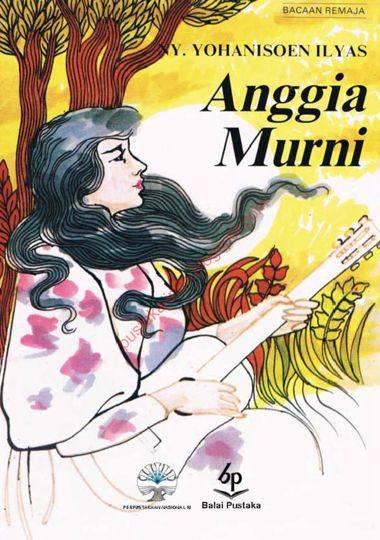 Anggia Murni karya Ny.Yohanisoen Ilyas