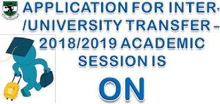 UNN 2018/2019 Inter-University Transfer Admission Form Out