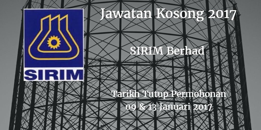 Jawatan Kosong SIRIM Berhad 09 & 13 Januari 2017