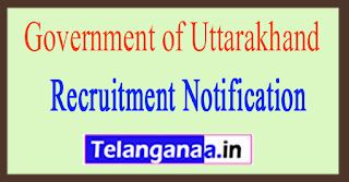Government of Uttarakhand Recruitment Notification 2017