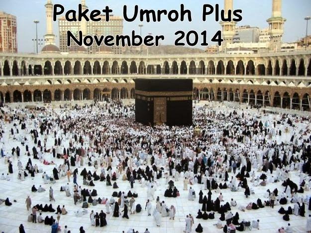 Paket Umroh Plus Bulan November 2014 Murah!