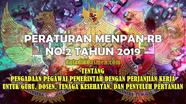 Permenpan RB Nomor 2 Tahun 2019 Tentang Pengadaan PPPK (P3K)