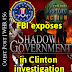 White Hats Report #56   Guest Post   FBI exposes Shadow Government in Clinton investigation