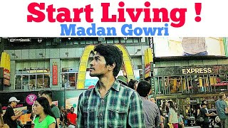 Start Living | Motivation | Tamil | Madan Gowri