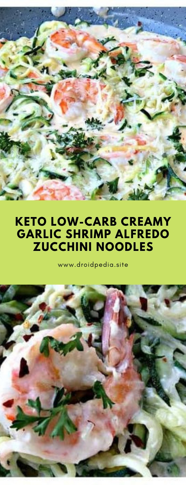 Keto Low-Carb Creamy Garlic Shrimp Alfredo Zucchini Noodles #dinner #lowcarb #keto #lunch