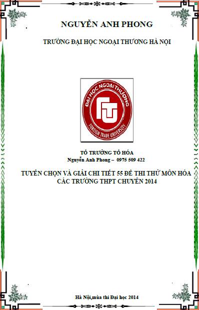 Tuyển chọn và giải chi tiết 55 đề thi thử môn hóa các trường THPT chuyên 2014