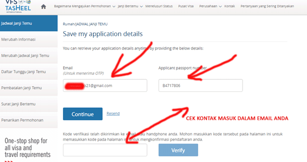 mengisi alamat email serta nomor paspor agar mendapatkan kode verifikasi dari vfs tasheel