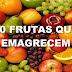 Veja as 10 frutas que emagrecem