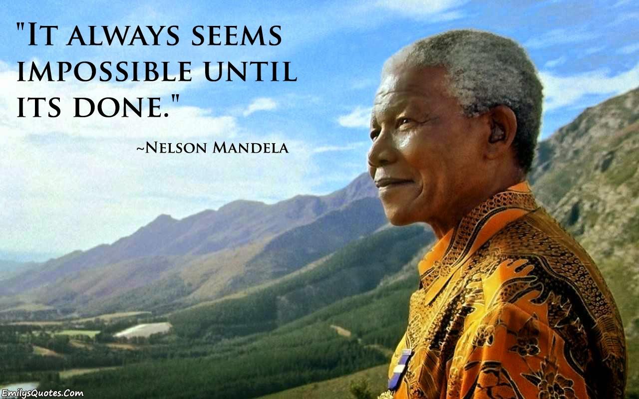 Nelson Mandela Quotes: Positive Thinking: Nelson Mandela Quotes