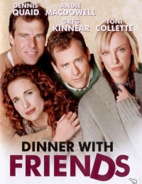 Dinner with Friends | Bmovies