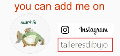you can visit my Instagram and add me here: https://www.instagram.com/talleresdibujo/
