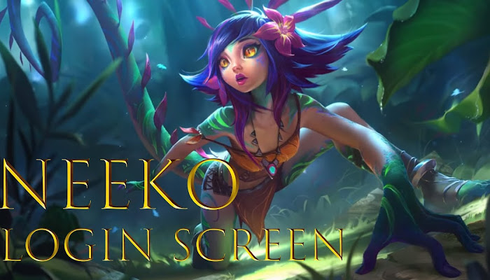 Login Screen: Neeko, the Curious Chameleon - League of Legends | LoL