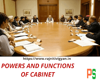 Powers and Functions of Cabinet/council of ministers