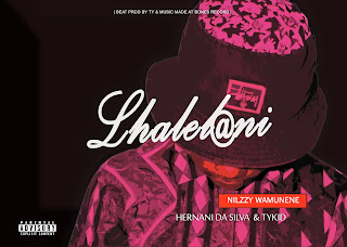 Nilzzy Wamunene Feat. Hernâni Da Silva & Tykid- Lhalelani