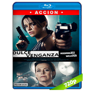 Dulce venganza (2016) BRRip 720p Audio Dual Latino-Ingles