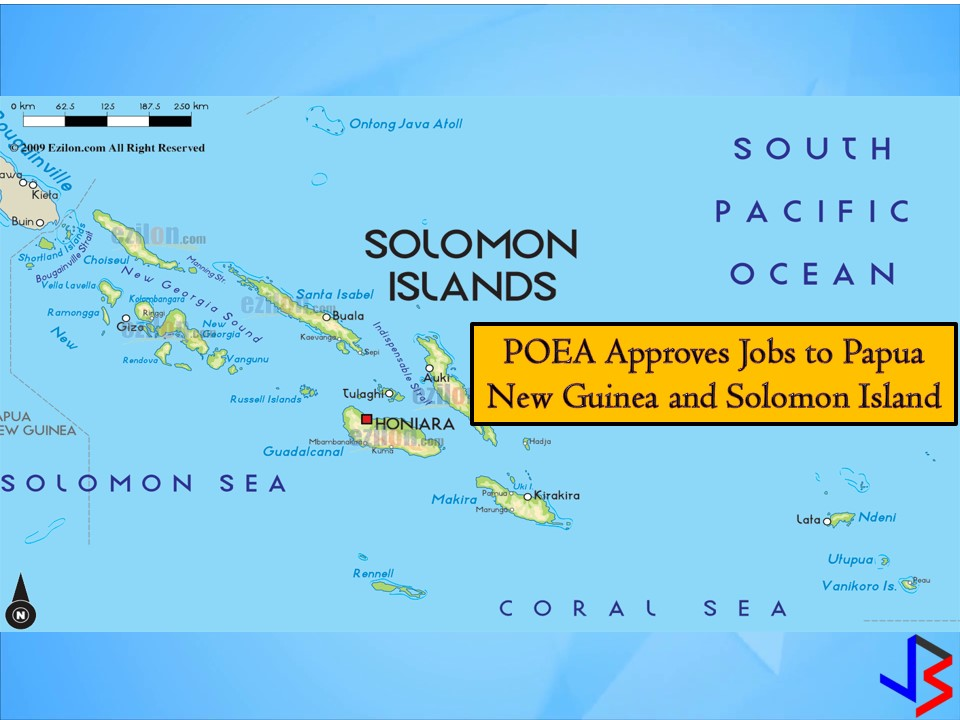 Papua New Guinea is a country in a southwestern Pacific while Solomon Island is a nation of hundreds of island in South Pacific. Both countries are now hiring for Filipino workers.  Papua New Guinea is now hiring for chefs, engineers, technicians, bakers, cooks, dentists, among others while Solomon island is accountant, cashier, cook, engineer, secretary and many other jobs you can choose from.  Jbsolis.net is NOT a recruitment agency and we are NOT processing nor accepting applications for jobs abroad. All information in this article is taken from the website of POEA — www.poea.gov.ph for general purposes only. Recruitment agencies are being linked to each job orders so that interested applicants may know where to coordinate and apply for their desired position.  Interested applicant may double-check the job orders as well as the licensed of the hiring recruitment agencies in POEA website to make sure everything is legal.
