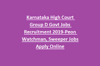 Karnataka High Court Group D Govt Jobs Recruitment Notification 2019-Apply Online @recruitmenthck.kar.nic.in