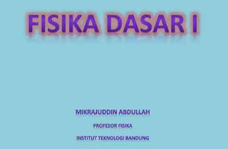 Buku fisika dasar 1 professor ITB gratis