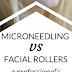 Micro Needling & Facial Rollers