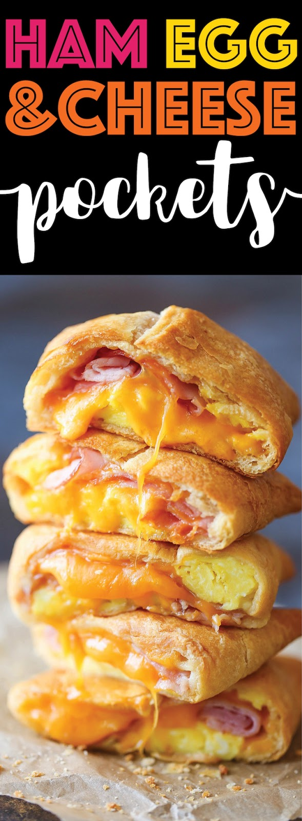 HAM EGG AND CHEESE POCKETS