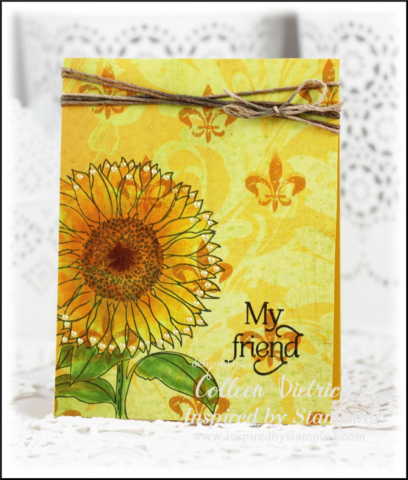 Sunflower For A Friend Colleen Dietrich Designs