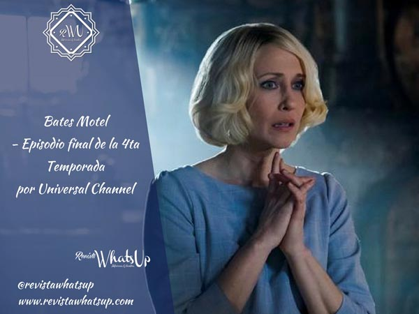 Bates-Motel-Episodio-final-cuarta-Temporada -Universal-Channel