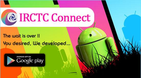 IRCTC Connect  Android mobile app has been launched by IRCTC in Google Play. A few months back mobile app for windows mobile phone was laun...