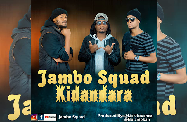 Download | Jambo Squad - Kidandara [Mp3 Audio]