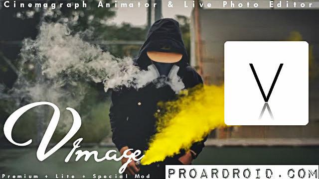 تحميل تطبيق VIMAGE – cinemagraph animator & live photo editor لانشاء مؤثرات مذهلة على الصور للاندرويد النسخة المدفوعة باخر تحديث !
