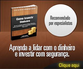 Aprenda Como Investir Dinheiro nos Negócios