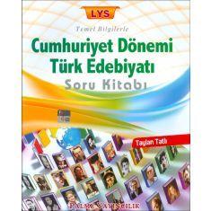 Palme LYS Temel Bilgilerle Cumhuriyet Dönemi Türk Edebiyatı Soru Kitabı (2016)