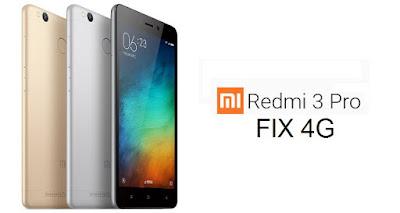 Fix 4G Xiaomi Redmi 3 / Pro Tanpa UBL