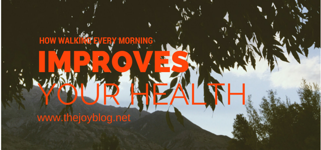 How Walking Every Morning Improves Your Health