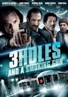 3 Holes and a Smoking Gun (2014) online y gratis