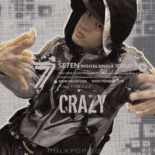 SE7EN – Crazy – Single