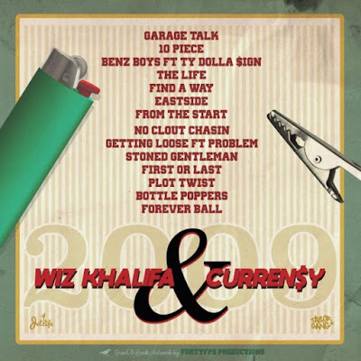 Álbum : Wiz Khalifa & Curren$y - 2009