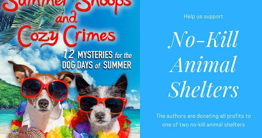 $25 Amazon/PP-1 Winner-E-Book Box Set-2 Winners-WW-Summer Snoops and Cozy Crimes: 12 Mysteries for the Dog Days of Summer-Various Authors-Ends 8/31