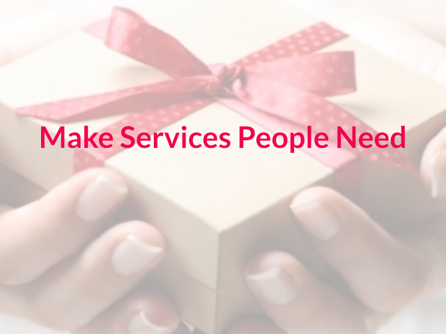 Slogan: Make services people need