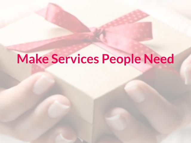 Slogan: Make services people need