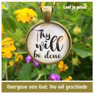 Leef je geloof, Hillie Snoeijer, Overgave aan God