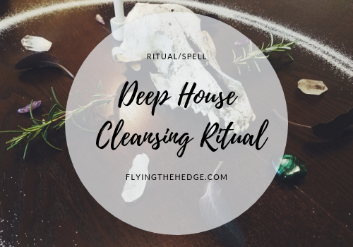 Deep House Cleansing Ritual