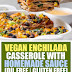 Vegan Enchilada Casserole with Homemade Sauce (Oil & Gluten Free)
