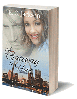 a gateway to hope, Christian romance, diverse romance, e.c. jackson, ec jackson, hope theme, inspirational romance, interracial couple, marriage of convenience