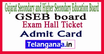 Gujarat 10th 12th  Exam Hall Ticket
