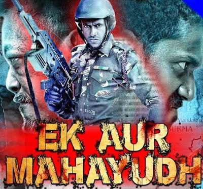 Ek Aur Mahayudh 2018 Hindi Dubbed 720p HDRip 700MB