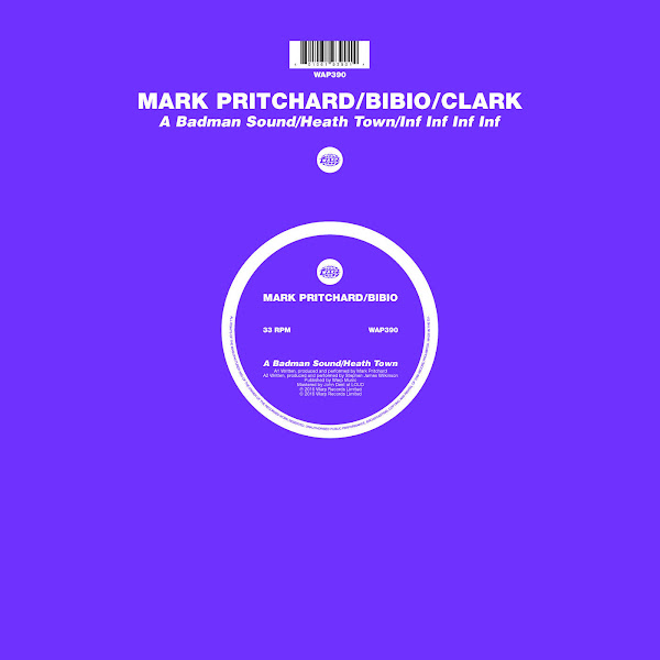 Mark Pritchard, Bibio & Clark - A Badman Sound / Heath Town / Inf Inf Inf Inf - Single Cover
