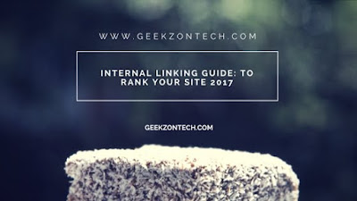 Internal Linking Guide: To Rank Your Site 2017