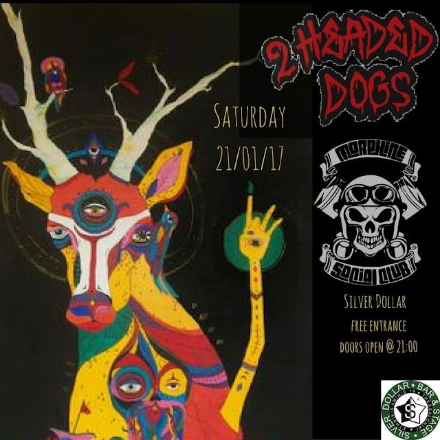 [News] '2 Headed Dogs' & 'Morphine Social Club' live@Silver Dollar