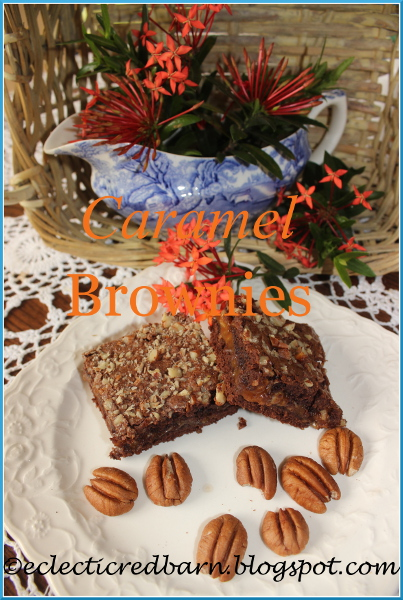 Eclectic Red Barn: Caramel Brownies