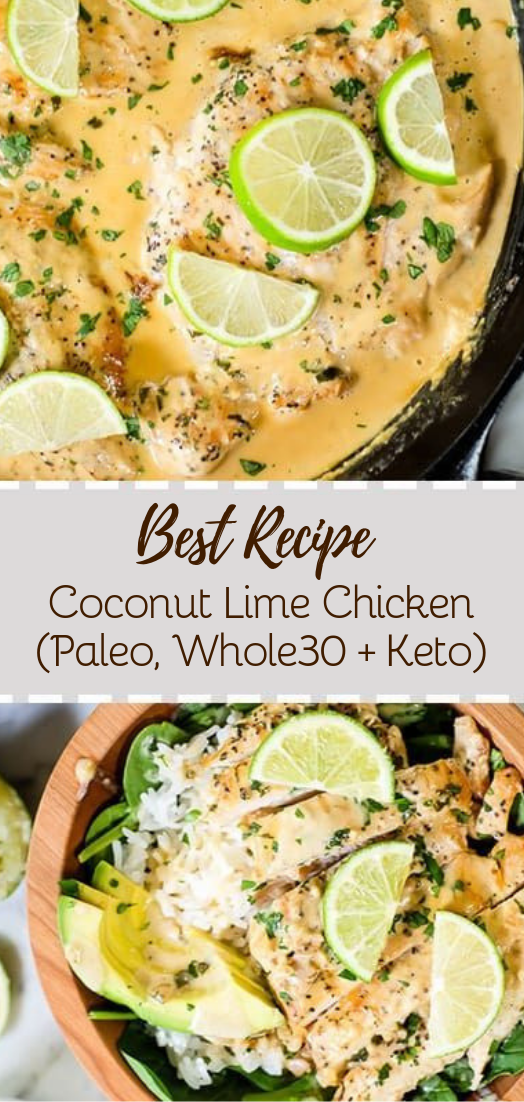 Coconut Lime Chicken (Paleo, Whole30 + Keto) #dinnerrecipe #food